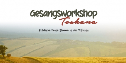 Gesangsworkshop Toskana